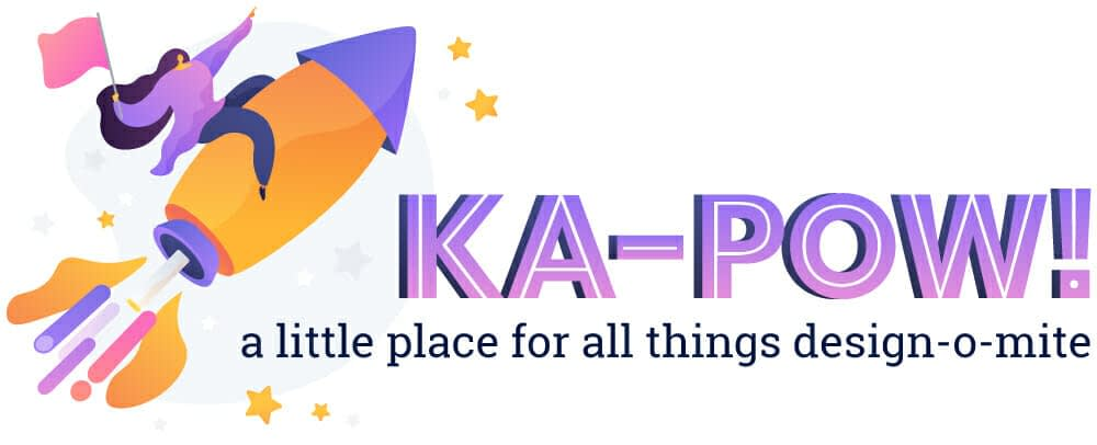 ka-pow! a little place for all things design-o-mite